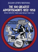 The 100 Greatest Advertisements 1852-1958