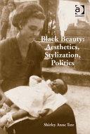 Black Beauty: Aesthetics, Stylization, Politics ebook