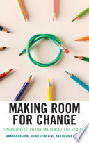 Making Room For Change
