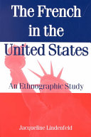 The French in the United States: An Ethnographic Study - Seite 160