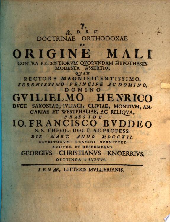 Doctrinae orthodoxae de origine mali contra recentiorum quorundam hypotheses modesta assertio