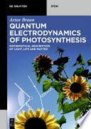 Quantum Electrodynamics of Photosynthesis
