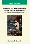 """Melusine - vom Schlangenweib zur """"Beaute mit dem Fischschwanz"""""""