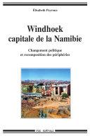 Pdf Windhoek, capitale de la Namibie. Changement politique et recomposition des périphéries Telecharger