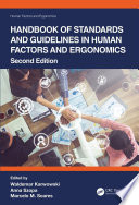 Handbook of Standards and Guidelines in Human Factors and Ergonomics  Second Edition
