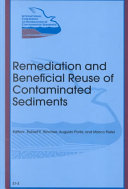 The First International Conference On Remediation Of Contaminated Sediments Venice October 10 12 2001 Remediation And Beneficial Reuse Of Contaminated Sediments S1 3  Book PDF