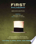 First Philosophy III  God  Mind  and Freedom   Second Edition Book