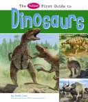 The Pebble First Guide to Dinosaurs