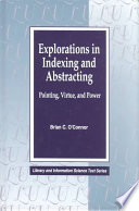 Explorations In Indexing And Abstracting Book PDF
