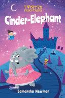Pdf Twisted Fairy Tales: Cinder-Elephant