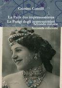 La Paris des impressionistes / La Parigi degli impressionisti Secondo volume seconda edizione