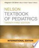 NELSON TEXTBOOK OF PEDIATRICS, INTERNATIONAL EDITION