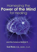 Harnessing The Power Of The Mind For Healing Book PDF
