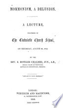 Mormonism  a Delusion  A lecture  etc