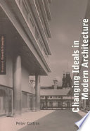 Changing Ideals in Modern Architecture  1750 1950