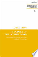 The Glory of the Invisible God