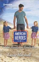 Soldier  Handyman  Family Man