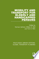 Mobility and Transport for Elderly and Handicapped Persons Book