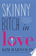 Skinny Bitch in Love