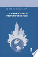 The Power of Cities in International Relations