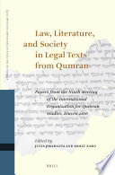 Law Literature And Society In Legal Texts From Qumran