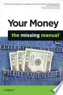 """Your Money: The Missing Manual"" by J.D. Roth"