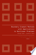 BOUNDARY ELEMENT METHODS WITH APPLICATIONS TO NONLINEAR PROBLEMS