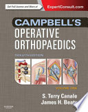 """Campbell's Operative Orthopaedics E-Book"" by S. Terry Canale, James H. Beaty"