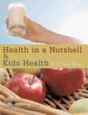 Health in a Nutshell   Kids Health