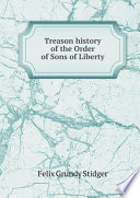Treason history of the Order of Sons of Liberty