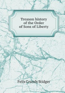 Pdf Treason history of the Order of Sons of Liberty Telecharger