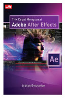 Trik Cepat Menguasai Adobe After Effects [Pdf/ePub] eBook