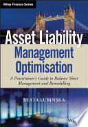 Asset Liability Management Optimisation