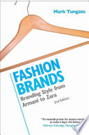 """""""Fashion Brands: Branding Style from Armani to Zara"""" by Mark Tungate"""