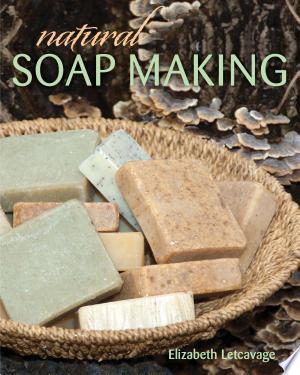 Free Download Natural Soap Making PDF - Writers Club