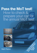 Pass the MoT test      How to check   prepare your car for the annual MoT test