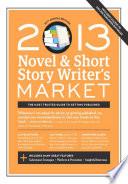 2013 Novel Short Story Writer S Market