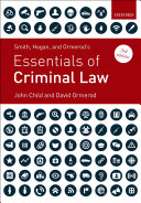 Smith  Hogan  and Ormerod s Essentials of Criminal Law