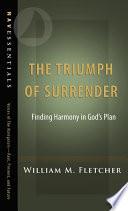 The Triumph of Surrender Book PDF