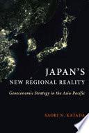 Japan s New Regional Reality