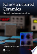 Nanostructured Ceramics