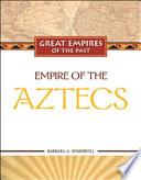 Empire of the Aztecs