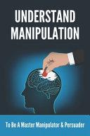Understand Manipulation