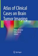 Atlas of Clinical Cases on Brain Tumor Imaging