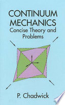 Continuum Mechanics  : Concise Theory and Problems