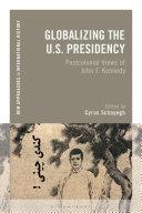 Globalizing the U.S. Presidency Pdf/ePub eBook
