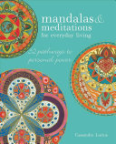 Mandalas Meditations For Everyday Living
