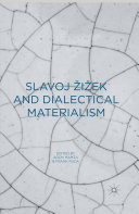 Slavoj Zizek and Dialectical Materialism Book