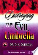 Destroying The Evil Umbtrlla