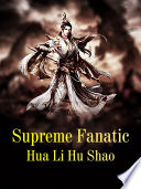 Supreme Fanatic